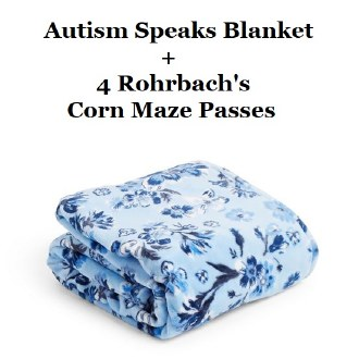 Raffle: Vera Bradley Autism Speaks Blanket & Corn Maze Passes