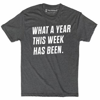 What a Year Tee