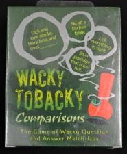 Wacky Tobacky Comparisons