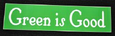 Green is Good Large Sticker