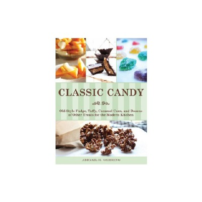 Classic Candy - A. R. Gehring Book