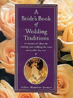 A Bride's Book of Wedding Traditions Book