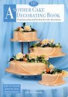 Another Cake Decorating Book
