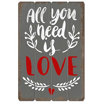 Wood Sign - All You Need