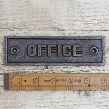 OFFICE Sign Waxed Cast Iron sign