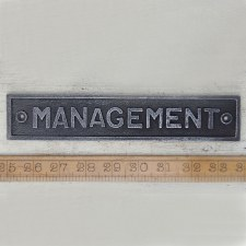 MANAGEMENT Sign Waxed Cast Iron sign
