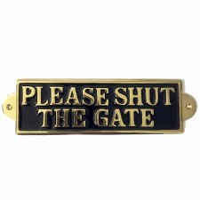 Please Shut The Gate Sign Polished Brass