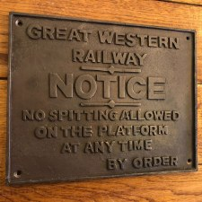Great Western Railways No Spitting NOTICE