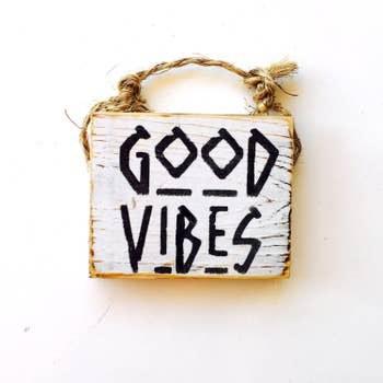 Sign Good Vibes 3 X 4