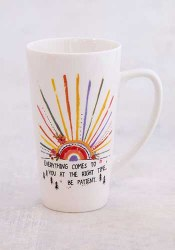Mug Latte Everything Will Be O