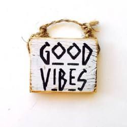 Sign Good Vibes 3 X 4