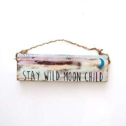 Sign Stay Wild Moon 3 X 12