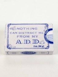 Soap A.D.D.