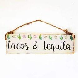 Sign Tacos & Tequlla 5 X 7