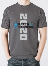 2020 MARCH SADNESS TEE