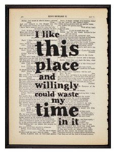 Print - 'I like this place...'
