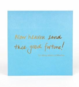 Greetings Card, Now heaven send thee