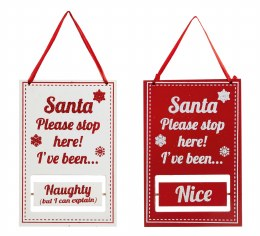 Christmas Sign ' Santa Stop Here'  Naughty or Nice 18cm x 12cm