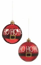 Christmas Bauble 'Ho Ho Ho' Red Santa Suit 8cm