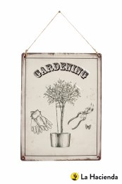 La Hacienda Embossed Steel Sign ''Gardening''