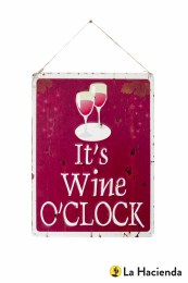 La Hacienda Embossed Steel Sign ''It's Wine O'Clock