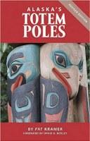 Alaska's Totem Poles Book