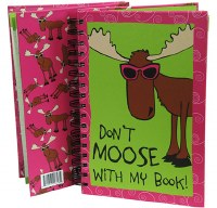 Don't Moose With My Book Notebook
