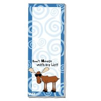 'Don't Moose With My List' Magnetic Notepad