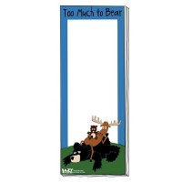 'Too Much To Bear' Magnetic Notepad