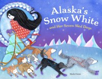 Alaska's Snow White Kids Book