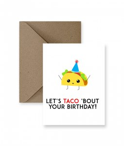 IM PAPER Taco about Your Birthday Card