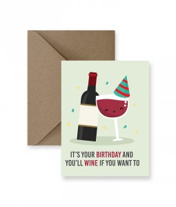 IM PAPER Wine If You Want To Birthday Card