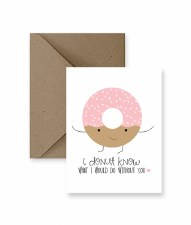IM PAPER I Donut Know Card