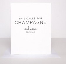 Wrinkle and Crease This Calls For Champagne Card
