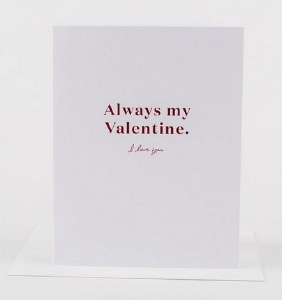 Wrinkle and Crease Always Be My Valentine Card