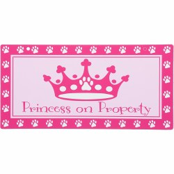 Princess On Property Sign