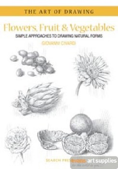 The Art of Drawing Flowers, Fruit & Vegetables