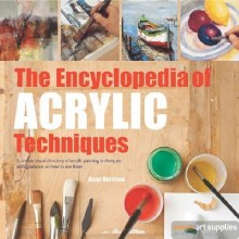 The Encyclopedia of Acrylic Techniques