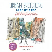 Urban Sketching Step-by-Step