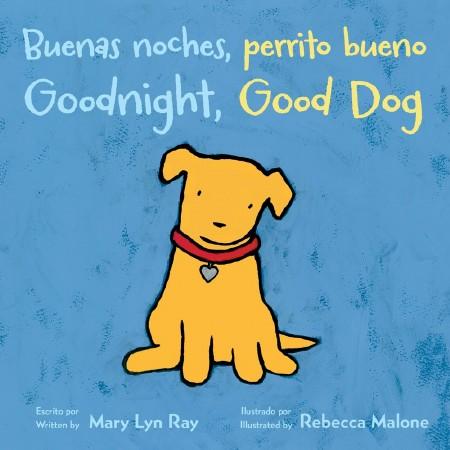 Buenas Noches, Perrito Bueno