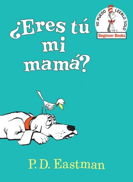 Eres Tu Mi Mama?