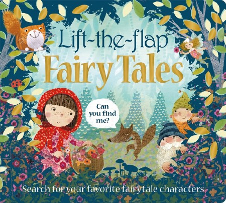 Lift the Flap: Fairy Tales
