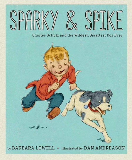 Sparky & Spike:Charles Schultz