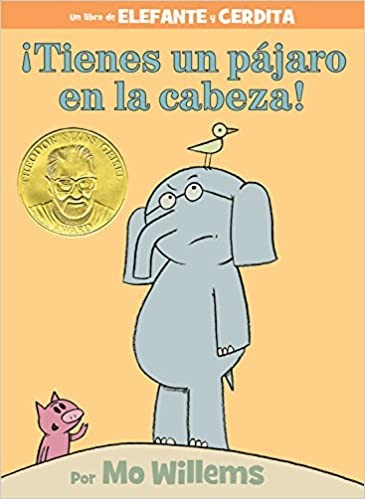 There's a Bird on My Head! Spanish Edition