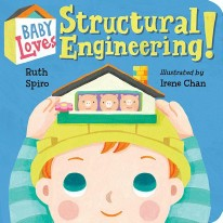 Baby Loves Structural Engineer