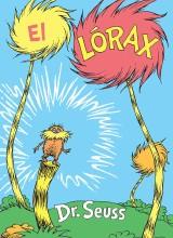 El Lorax - Spanish Edition