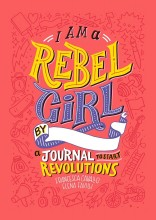 I Am A Rebel Girl: A Journal