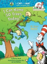 I Can Name 50 Trees Today! by Bonnie Worth, Aristides Ruiz and Joe Mathieu