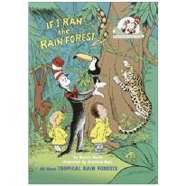 If I Ran the Rainforest by Bonnie Worth and Aristides Ruiz