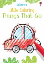 Little Coloring Book Things That Go